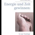 Read more about the article Energie und Zeit gewinnen: Ist nur Training!